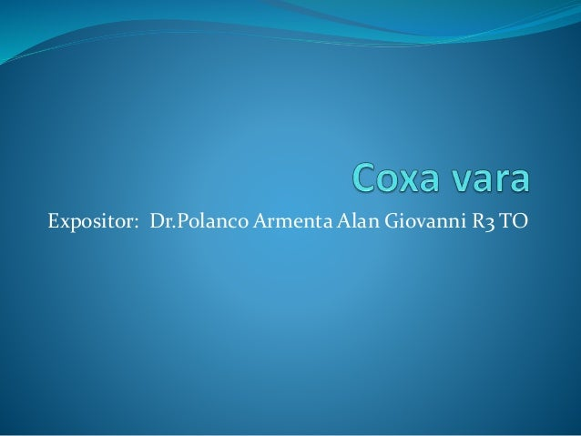 Expositor: Dr.Polanco Armenta Alan Giovanni R3 TO