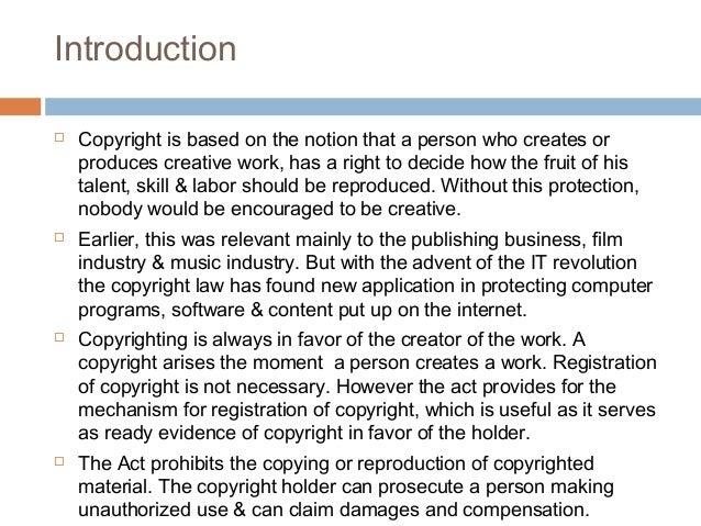 A presentation on Copyright & Copyright Infringement