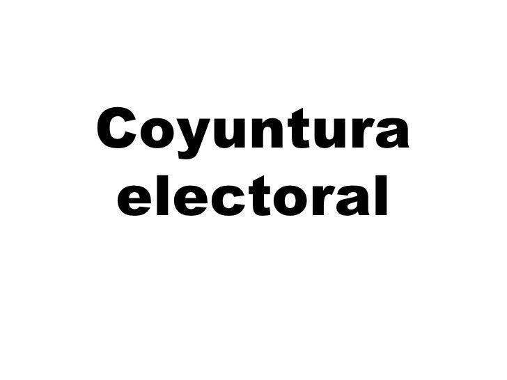 Coyuntura electoral