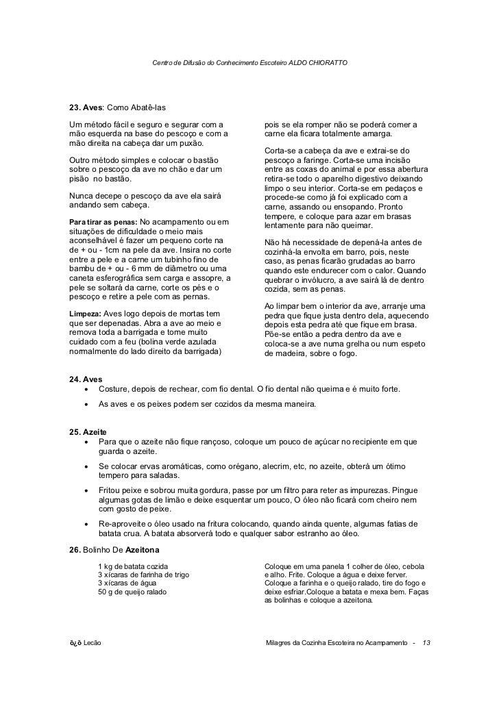 Centro de Difusão do Conhecimento Escoteiro ALDO CHIORATTO23. Aves: Como Abatê-lasUm método fácil e seguro e segurar com a...
