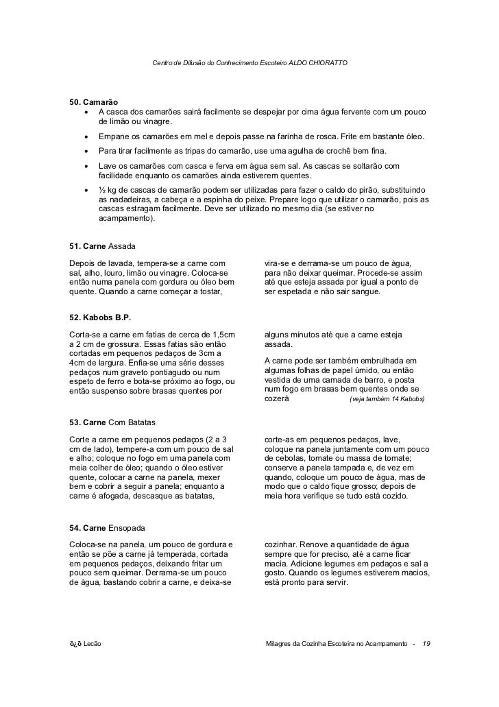 Centro de Difusão do Conhecimento Escoteiro ALDO CHIORATTO50. Camarão    • A casca dos camarões sairá facilmente se despej...