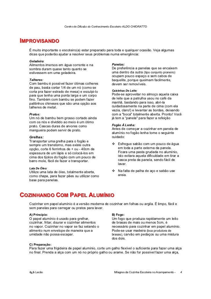 Centro de Difusão do Conhecimento Escoteiro ALDO CHIORATTOIIMPROVIISANDO  MPROV SANDO   É muito importante o escoteiro(a) ...