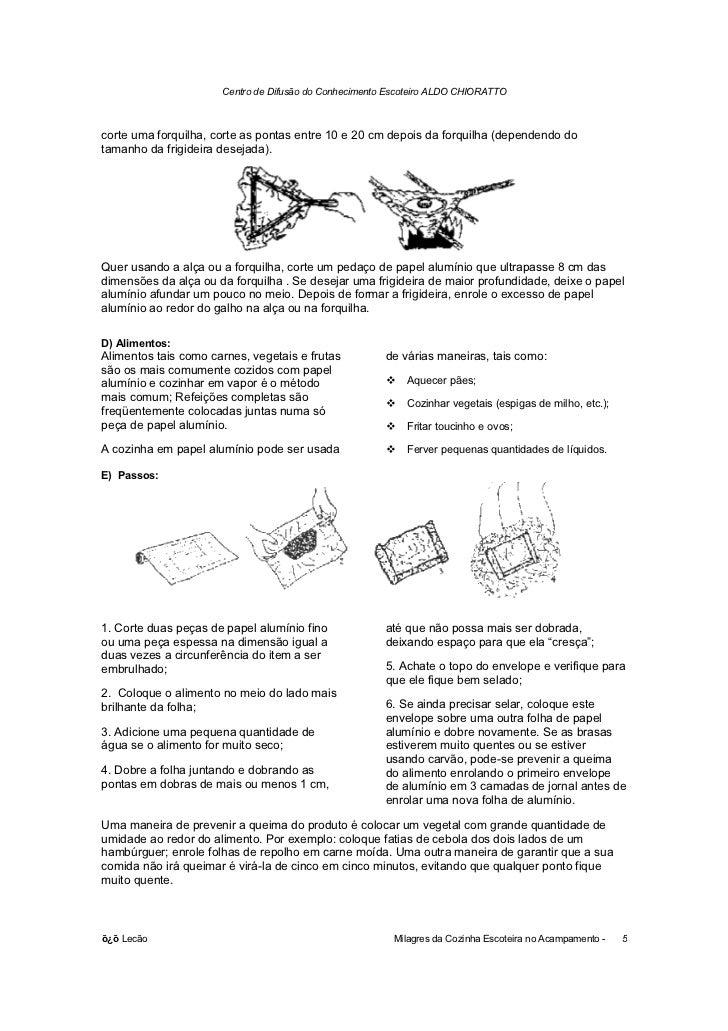 Centro de Difusão do Conhecimento Escoteiro ALDO CHIORATTOcorte uma forquilha, corte as pontas entre 10 e 20 cm depois da ...