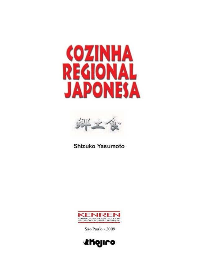 Cozinha Regional Japonesa Shizuko Yasumoto