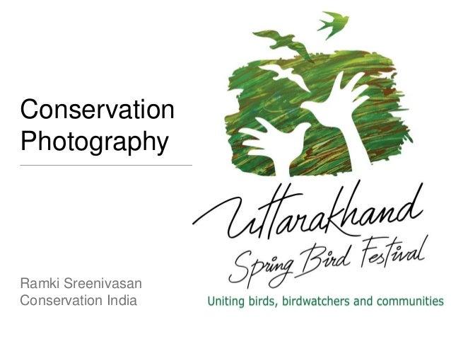 Conservation Photography Ramki Sreenivasan Conservation India