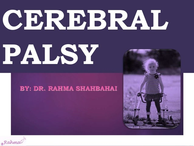 an overview of the cerebral palsy and the menace in the society Diabetes and cerebral palsy ] here,diabetes and cerebral palsy todays society sees beauty in being and is a real menace for the civilized area.