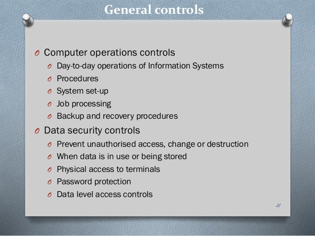 information system security and control Risk management & information security management systems published under information security management process are considered to apply to operational aspects related to the implementation and control of security measurements (see also isms scope.