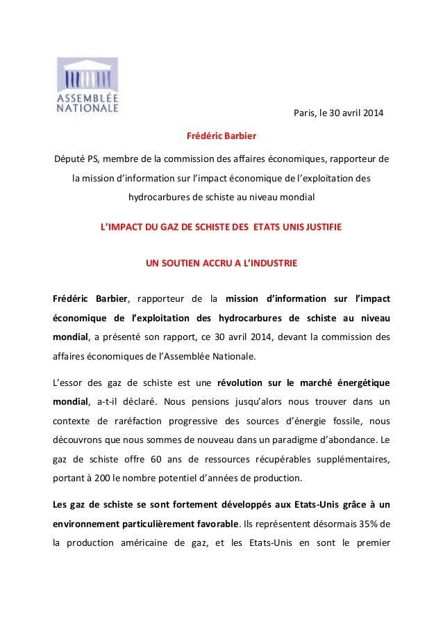 Paris, le 30 avril 2014 Frédéric Barbier Député PS, membre de la commission des affaires économiques, rapporteur de la mis...