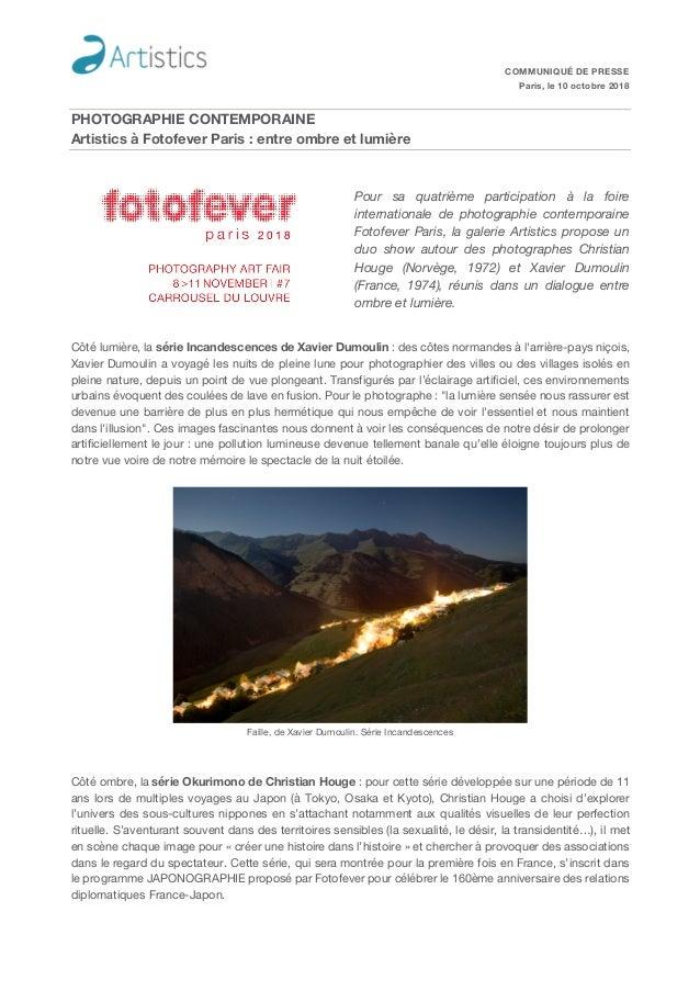 COMMUNIQUÉ DE PRESSE Paris, le 10 octobre 2018 PHOTOGRAPHIE CONTEMPORAINE Artistics à Fotofever Paris : entre ombre et lum...