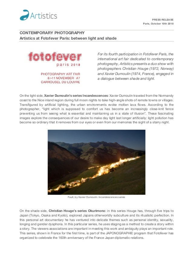 PRESS RELEASE Paris, October 10th 2018 CONTEMPORARY PHOTOGRAPHY Artistics at Fotofever Paris: between light and shade For ...