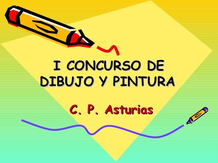 I CONCURSO DE DIBUJO Y PINTURA   C. P. Asturias