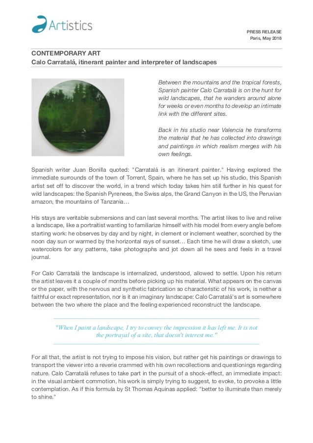 PRESS RELEASE Paris, May 2018 CONTEMPORARY ART Calo Carratalá, itinerant painter and interpreter of landscapes Between the...