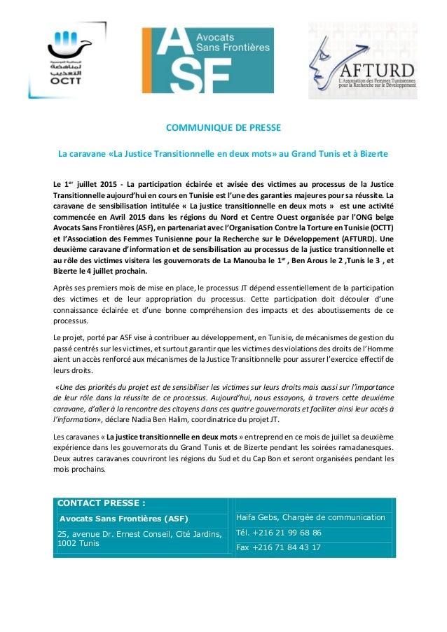 COMMUNIQUE DE PRESSE La caravane «La Justice Transitionnelle en deux mots» au Grand Tunis et à Bizerte Le 1er juillet 2015...