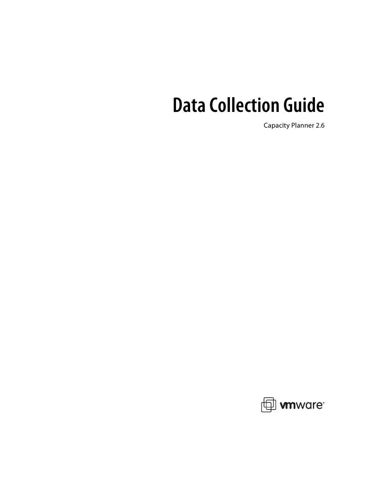Data Collection Guide            Capacity Planner 2.6