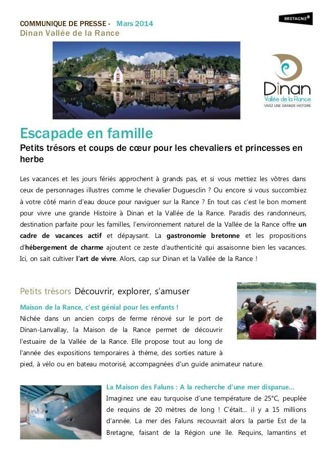 COMMUNIQUE DE PRESSE - Mars 2014  Dinan Vallée de la Rance  Escapade en famille Petits trésors et coups de cœur pour les c...