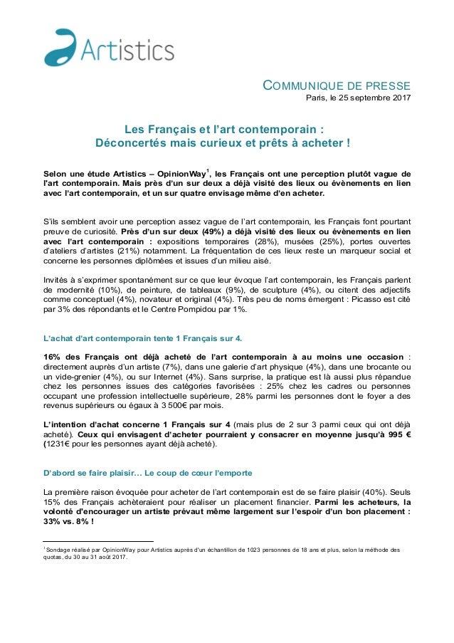 COMMUNIQUE DE PRESSE Paris, le 25 septembre 2017 Les Français et l'art contemporain : Déconcertés mais curieux et prêts à ...