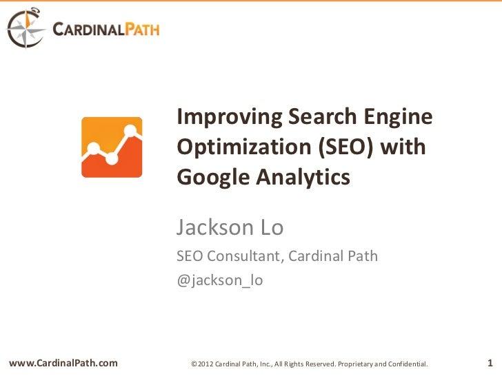 Improving Search Engine                       Optimization (SEO) with                       Google Analytics              ...
