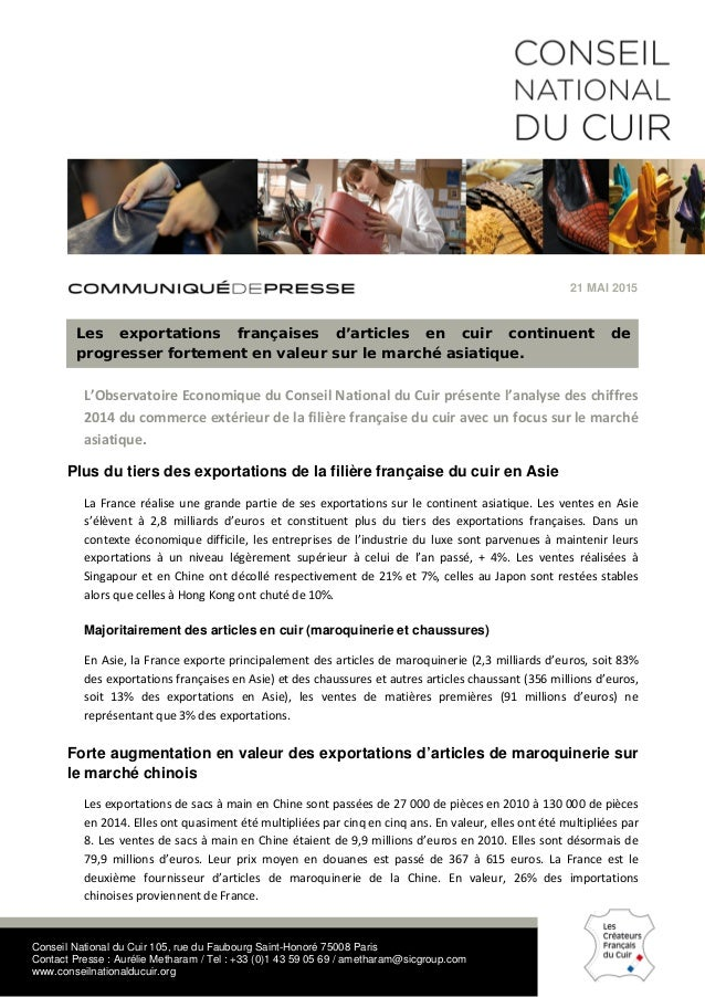 Conseil National du Cuir 105, rue du Faubourg Saint-Honoré 75008 Paris Contact Presse : Aurélie Metharam / Tel : +33 (0)1 ...