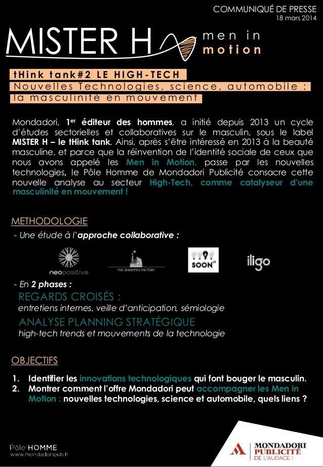 m e n i n m o t i o nMISTER H COMMUNIQUÉ DE PRESSE 18 mars 2014 Mondadori, 1er éditeur des hommes, a initié depuis 2013 un...