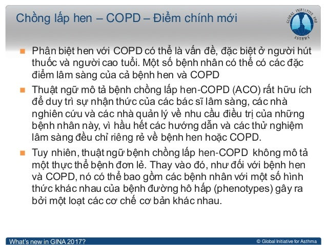 © Global Initiative for Asthma  Phân biệt hen với COPD có thể là vấn đề, đặc biệt ở người hút thuốc và người cao tuổi. Mộ...