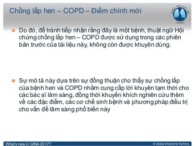 © Global Initiative for Asthma  Do đó, để tránh tiếp nhận rằng đây là một bệnh, thuật ngữ Hội chứng chồng lấp hen – COPD ...