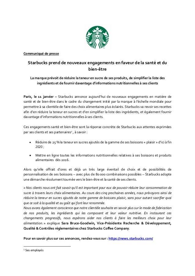 Communiqué de presse Starbucks prend de nouveaux engagements en faveur de la santé et du bien-être La marque prévoit de ré...