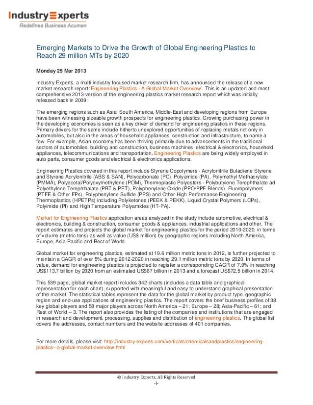 Emerging Markets to Drive the Growth of Global Engineering Plastics toReach 29 million MTs by 2020Monday 25 Mar 2013Indust...