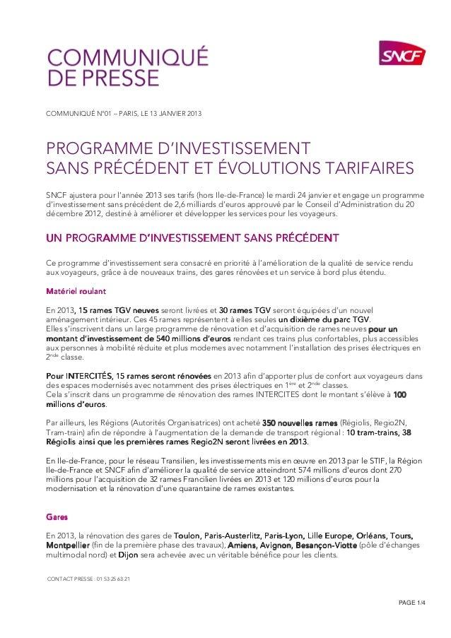 COMMUNIQUÉ N°01 – PARIS, LE 13 JANVIER 2013PROGRAMME D'INVESTISSEMENTSANS PRÉCÉDENT ET ÉVOLUTIONS TARIFAIRESSNCF ajustera ...