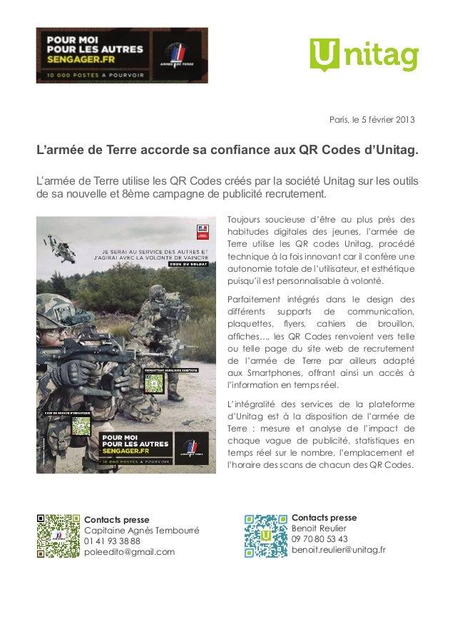Paris, le 5 février 2013L'armée de Terre accorde sa confiance aux QR Codes d'Unitag.L'armée de Terre utilise les QR Codes ...