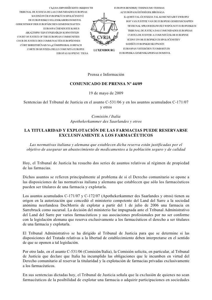 СЪД НА ЕВРОПЕЙСКИТЕ ОБЩНОСТИ                EUROPOS BENDRIJŲ TEISINGUMO TEISMAS   TRIBUNAL DE JUSTICIA DE LAS COMUNIDADES ...