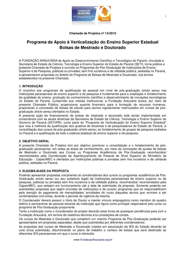 1                                     Chamada de Projetos nº 14/2010     Programa de Apoio à Verticalização do Ensino Supe...