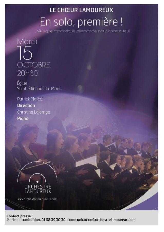 Contact presse: Marie de Lombardon, 01 58 39 30 30, communication@orchestrelamoureux.com