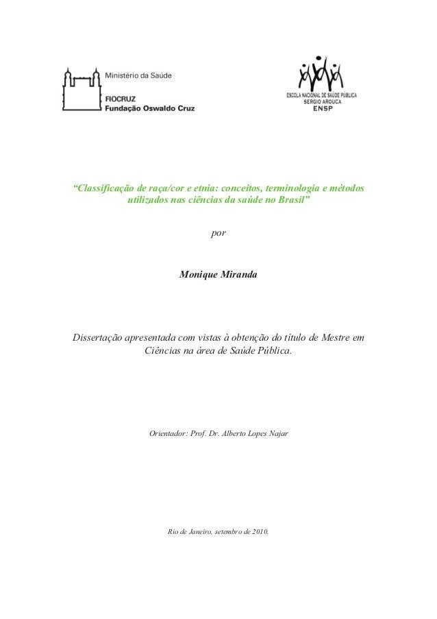 """""""Classificação de raça/cor e etnia: conceitos, terminologia e métodos  utilizados nas ciências da saúde no Brasil""""  por  M..."""