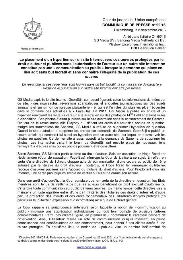 www.curia.europa.eu Presse et Information Cour de justice de l'Union européenne COMMUNIQUE DE PRESSE n° 92/16 Luxembourg, ...