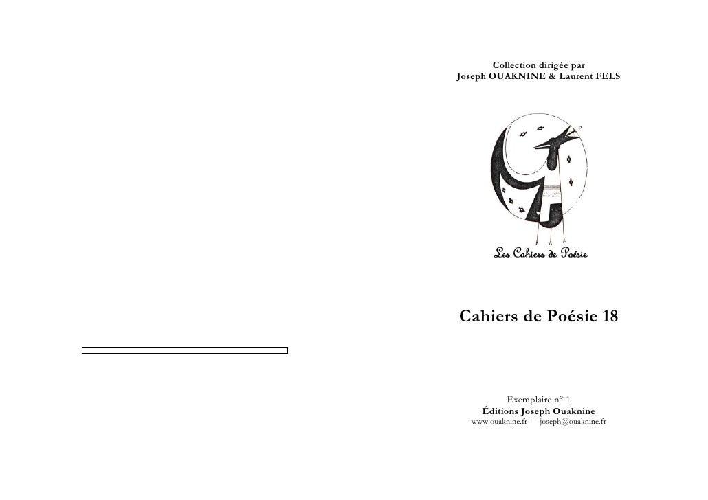 Collection dirigée parJoseph OUAKNINE & Laurent FELSCahiers de Poésie 18          Exemplaire n° 1    Éditions Joseph Ouakn...