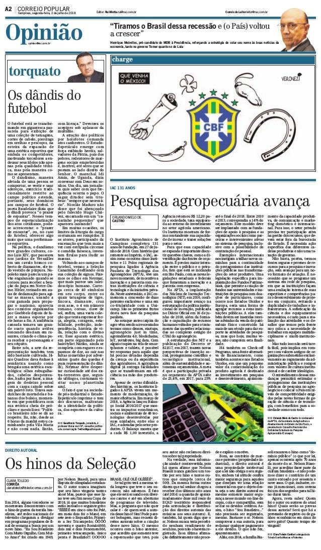 O Instituto Agronômico de Campinas completou 131 anos de fundação, em 27 de ju- nho de 2018. Com história que remente ao I...