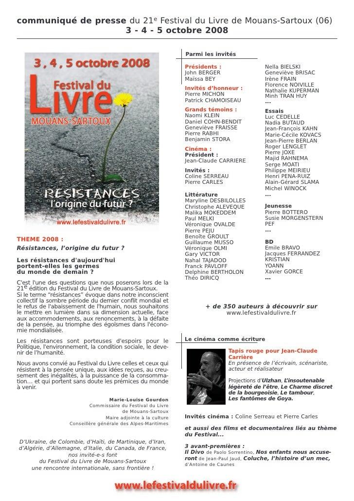 communiqué de presse du 21e Festival du Livre de Mouans-Sartoux (06)                     3 - 4 - 5 octobre 2008           ...