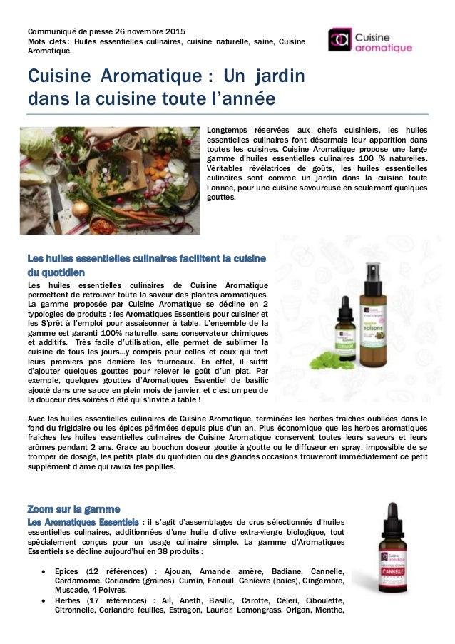 Communiqué de presse 26 novembre 2015 Mots clefs : Huiles essentielles culinaires, cuisine naturelle, saine, Cuisine Aroma...