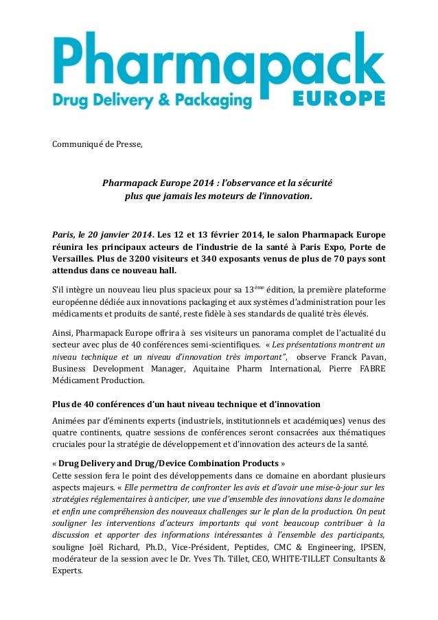Communiqué de Presse,  Pharmapack Europe 2014 : l'observance et la sécurité plus que jamais les moteurs de l'innovation.  ...