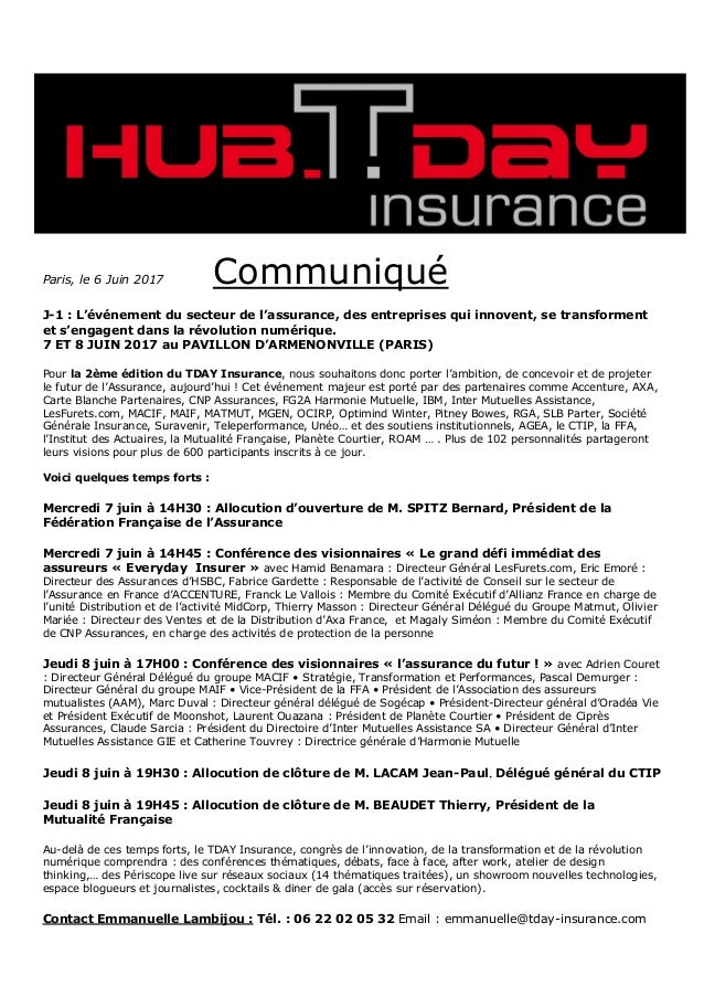 Paris, le 6 Juin 2017 Communiqué J-1 : L'événement du secteur de l'assurance, des entreprises qui innovent, se transformen...