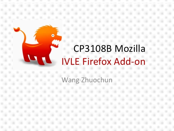 CP3108BMozillaIVLEFirefoxAdd‐onWangZhuochun