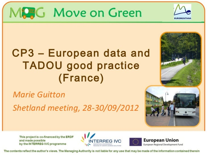 Your logo                                    HereCP3 – European data and TADOU good practice       (France)Marie GuittonSh...
