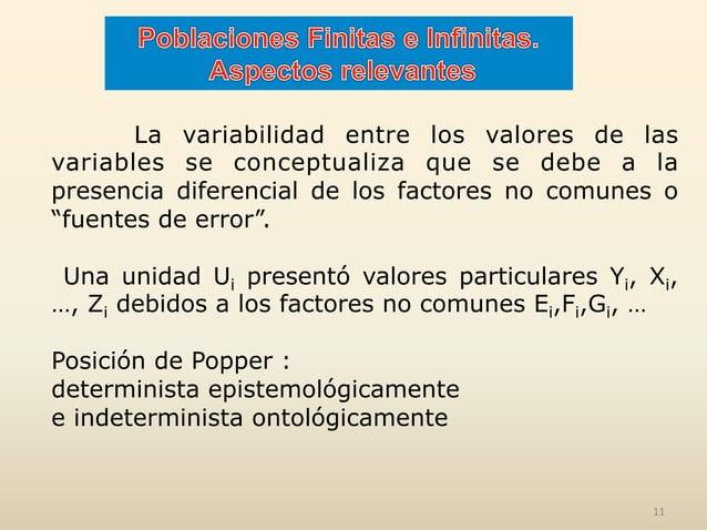 La variabilidad entre los valores de las variables se conceptualiza que se debe a la presencia diferencial de los factores...