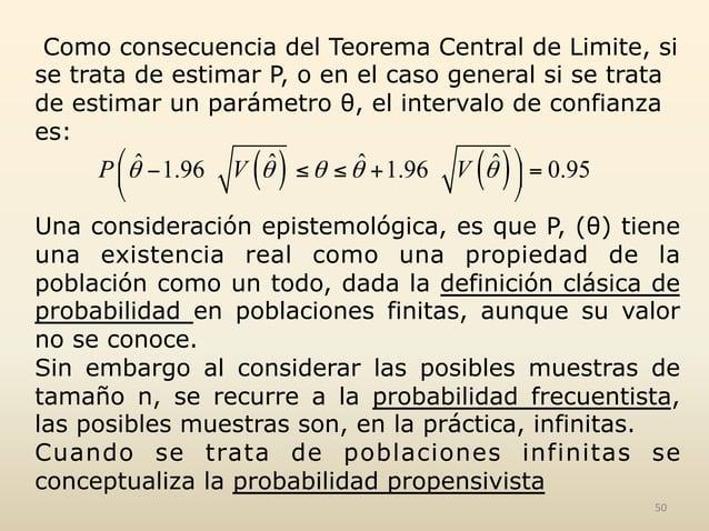 Como consecuencia del Teorema Central de Limite, si se trata de estimar P, o en el caso general si se trata de estimar un ...