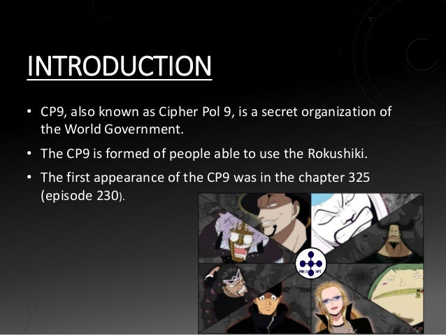 CP9-Cipher Pol Number 9