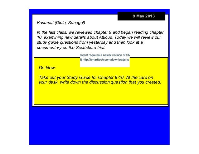 9 May 2013Do Now:Take out your Study Guide for Chapter 9-10. At the card onyour desk, write down the discussion question t...