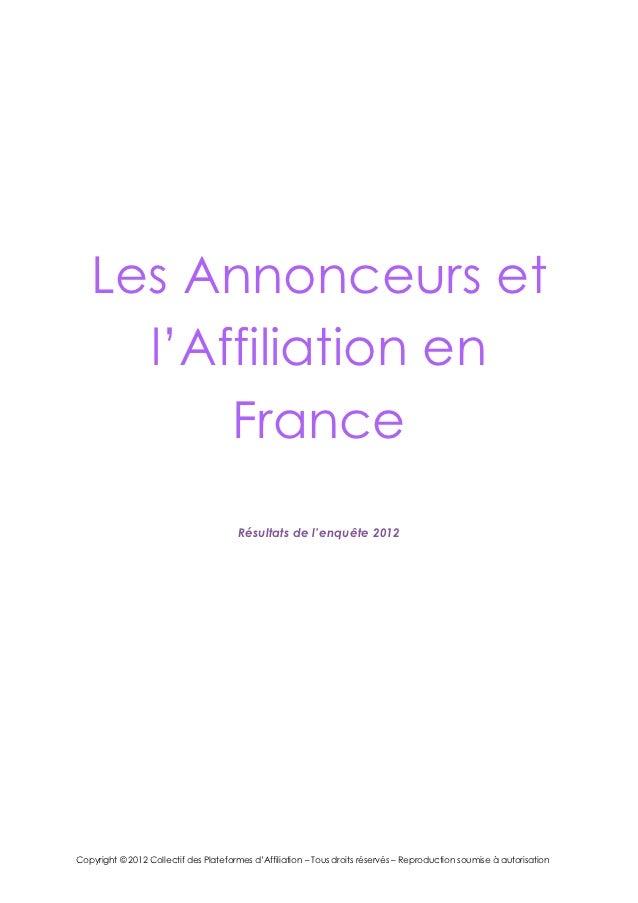 Les Annonceurs et     l'Affiliation en         France                                       Résultats de l'enquête 2012Cop...