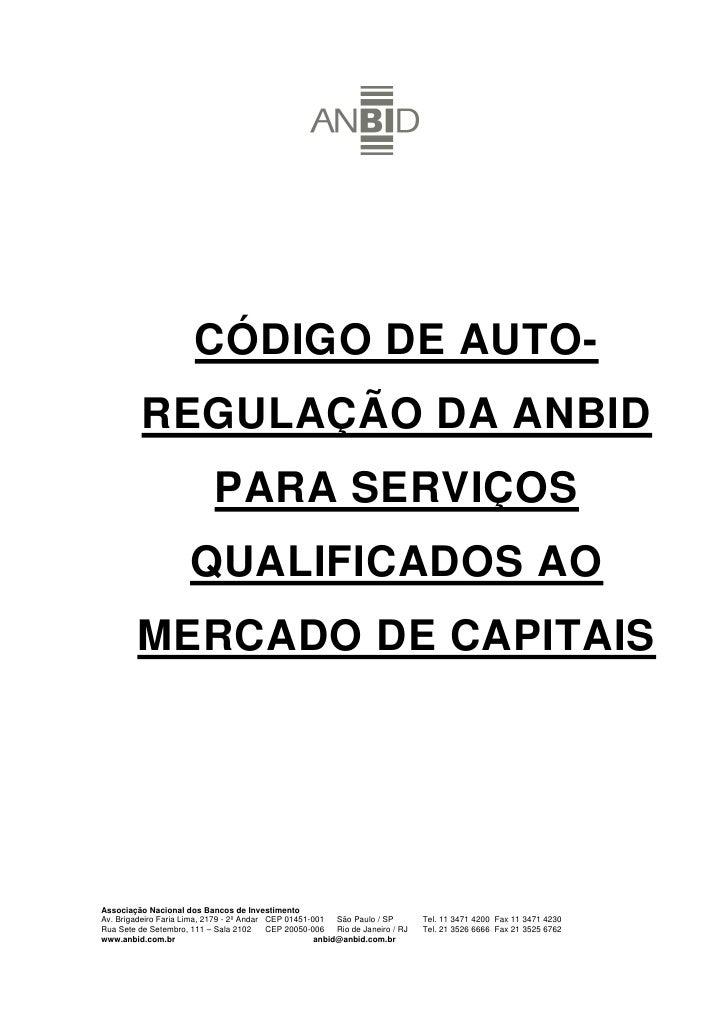 CÓDIGO DE AUTO-           REGULAÇÃO DA ANBID                             PARA SERVIÇOS                       QUALIFICADOS ...