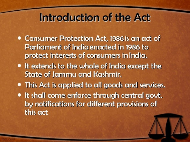 Consumer Protection Act, 1986 Slide 2