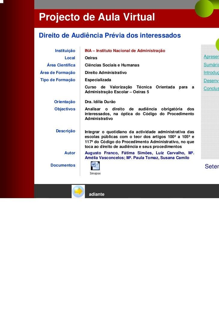 Projecto de Aula VirtualDireito de Audiência Prévia dos interessados                                                      ...
